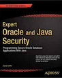 کتاب Expert Oracle and Java Security: Programming Secure Oracle Database Applications with Java