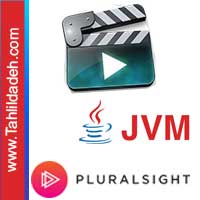 فیلم Pluralsight Understanding the Java Virtual Machine: Class Loading and Reflection